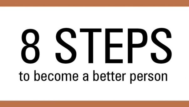 8 Steps to become a better person